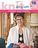 Knit Along with Debbie Macomber ? A Charity Guide for Knitters (Leisure Arts #4803): 14 Featured Charities & Projects For Each!