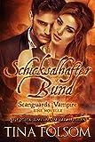 Image de Schicksalhafter Bund (Eine Scanguards Novelle 11 1/2) (Scanguards Vampire)