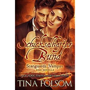 Schicksalhafter Bund (Eine Scanguards Novelle 11 1/2) (Scanguards Vampire)