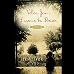 Velva Jean Learns to Drive | Jennifer Niven