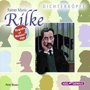Rainer Maria Rilke (Dichterköpfe) Hörbuch