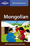 Mongolian: Lonely Planet Phrasebook
