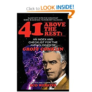 41 Above the Rest: An Index and Checklist for the Anthologies of Groff Conklin by Bud Webster