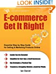 E-commerce Get It Right! - Essential...