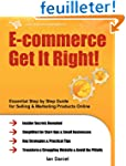 E-commerce Get It Right!: Essential S...