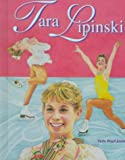 Tara Lipinski (Fig Skate Leg)(Oop) (Female Figure Skating Legends) (0791048764) by Jones, Veda Boyd