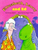 Elizabeth, Larry and Ed (0333587642) by Sadler, Marilyn