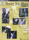 Power Trio Blues Guitar - Updated & Expanded Edition: Blues Guitar Styles from the West Side of Chicago to Texas and Beyond (Inside the Blues)