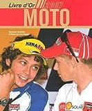 echange, troc Bertrand Bussillet - Le livre d'or Moto 2007