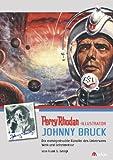 Perry Rhodan-Illustrator Johnny Bruck - Der meist publizierte Künstler des Universums