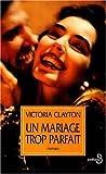 echange, troc Clayton - Un mariage trop parfait