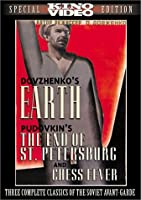 Three Soviet Classics (Earth / The End of St. Petersburg / Chess Fever)