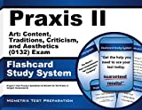 Praxis II Art Content Traditions Criticism and Aesthetics 0132