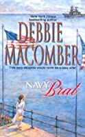 Navy Brat (The Navy Series #3) (Silhouette Special Edition, No 662)