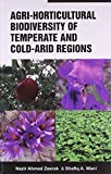 img - for Agri-Horticultural Biodiversity of Temperate and Cold Arid Regions book / textbook / text book