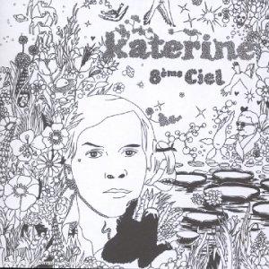 Katerine - 8ème ciel (+ 4 clips) - Zortam Music