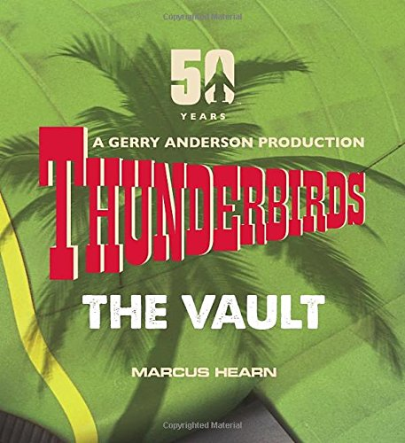 Thunderbirds. The Vault