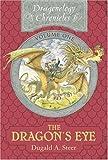 The Dragon's Eye (Dragonology Chronicles)