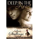 Deep in the Heart: A Contemporary Christian Romance Novel (Kindle Edition) By Staci Stallings          Buy new: $3.99     Customer Rating: