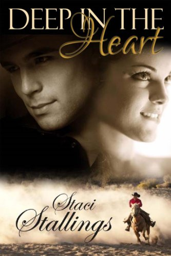 Book: Deep in the Heart by Staci Stallings