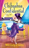 Chihuahua Confidential (Barking