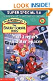 Mrs. Jeepers In Outer Space (The Adventures Of The Bailey School Kids) Debbie Dadey, Marcia T. Jones and John Steven Gurney