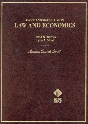 Barnes and Stout's Cases and Materials on Law and...
