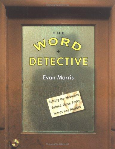 Word Detective, EVAN MORRIS
