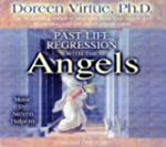 Past Life Regression With the Angels