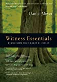 img - for Witness Essentials: Evangelism that Makes Disciples (The Essentials) book / textbook / text book