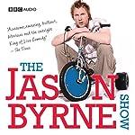 The Jason Byrne Show | Jason Byrne