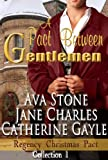 A Pact Between Gentlemen (Regency Christmas Pact)