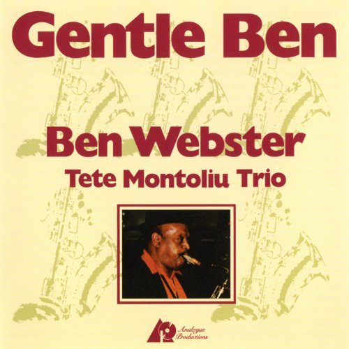 Gentle Ben by Ben Webster and Tete Montoliu Trio