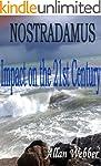 Nostradamus: Impact on the 21st Century