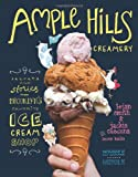 img - for Ample Hills Creamery: Secrets and Stories from Brooklyn s Favorite Ice Cream Shop book / textbook / text book