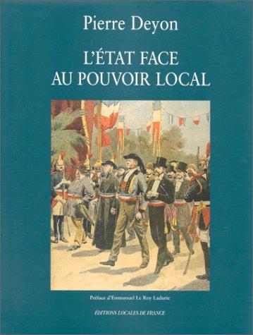 letat-face-au-pouvoir-local-un-autre-regard-sur-lhistoire-de-france