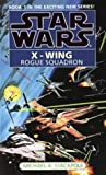 Star Wars: Rogue Squadron (Star Wars: X-Wing) (0553409263) by Stackpole, Michael A.