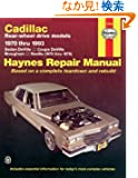Cadillac Rwd: Automotive Repair Manual (Hayne's Automotive Repair Manual)