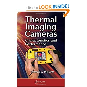 Thermal Imaging Cameras: Characteristics and Performance T. L. Williams