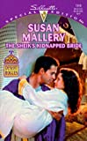 The Sheik's Kidnapped Bride (Desert Rogues, No. 1) (0373243162) by Susan Mallery
