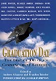 Graduation Day: The Best Of Americas Commencement Speeches