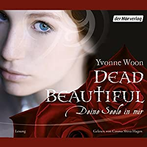 Dead Beautiful Hörbuch