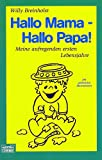 Hallo Mama - Hallo Papa! - Willy Breinholst