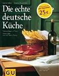 Die echte deutsche Küche: Typische Re...