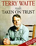 Taken on Trust: Abridged (Hodder Christian audiobooks)