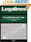 Legalines: Constitutional Law: Adaptable to the Sixth Edition of the Rotunda Casebook