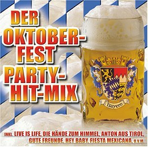 Mix - Der Oktoberfest Hit-Mix - Zortam Music