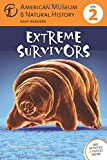 Connie Roop Extreme Survivors (American Museum of Natural History Level 2)