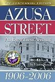 Azusa Street the Centennial Edition