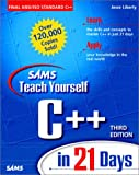 Sams Teach Yourself C++ in 21 Days, Third Edition (0672315157) by Liberty, Jesse